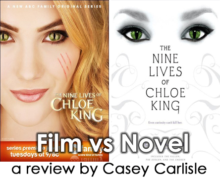Film Vs Novel The Nine Lives Of Chloe King By Casey Carlisle Casey Carlisle