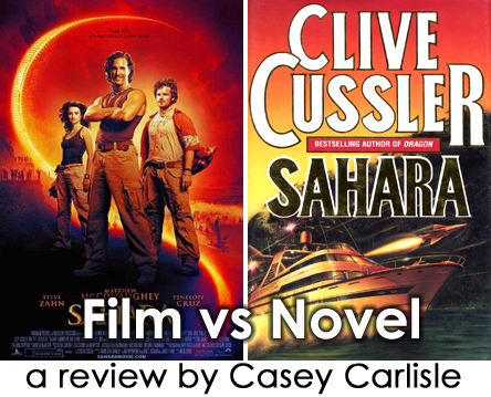 Sahara Film vs Novel Review by Casey Carlisle