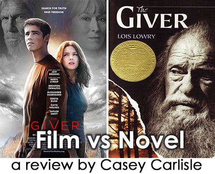 Film vs Novel The Giver by Casey Carlisle