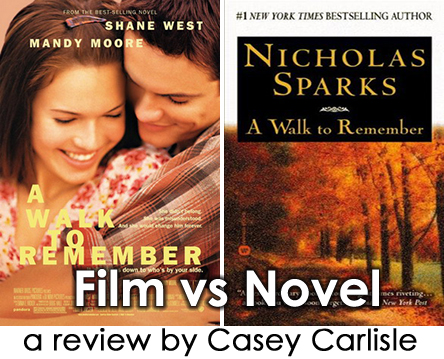 Film vs Novel A Walk to Remember by Casey Carlisle Pic 01