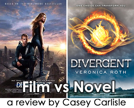 Film vs Novel Divergent by Casey Carlisle