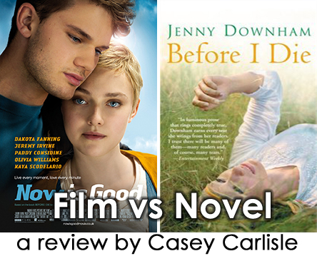 Now is Good Film vs Novel by Casey Carlisle