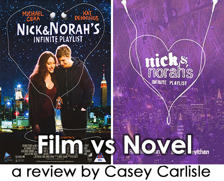 Nick and Nora's Infinite Playlist Film vs Novel Pic 01 by Casey Carlisle