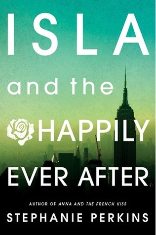 Isla and the Happily Ever After Book Review Pic 01 by Casey Carlisle