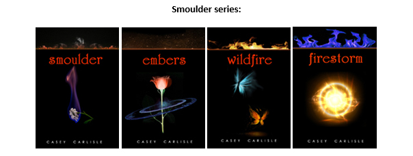 Smoulder series by Casey Carlisle