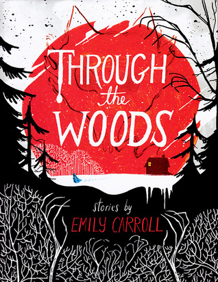 Through the Woods Book Review Pic 01 by Casey Carlisle