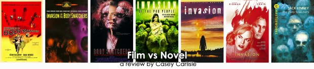 The Body Snatchers Film vs Novel Pic 01 by Casey Carlisle.jpg