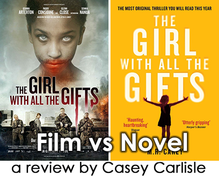 Film vs Novel – The Girl With All The Gifts – Casey Carlisle