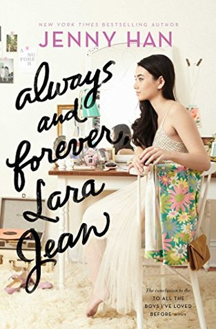 Always and Forever, Lara Jean Book Review Pic 01 by Casey Carlisle