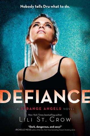Defiance (#4 Strange Angels) Book Review Pic 01 by Casey Carlisle