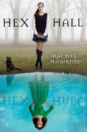 Hex Hall (#1 Hex Hall) Book Review Pic 01 by Casey Carlisle