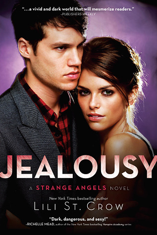 Jealousy (#3 Strange Angels) Book Review Pic 01 by Casey Carlisle