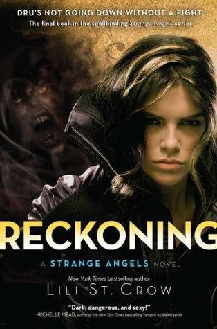 Reckoning (#5 Strange Angels) Book Review Pic 01 by Casey Carlisle