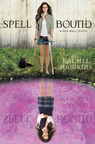 Spell Bound (#3 Hex Hall) Book Review Pic 01 by Casey Carlisle.jpg