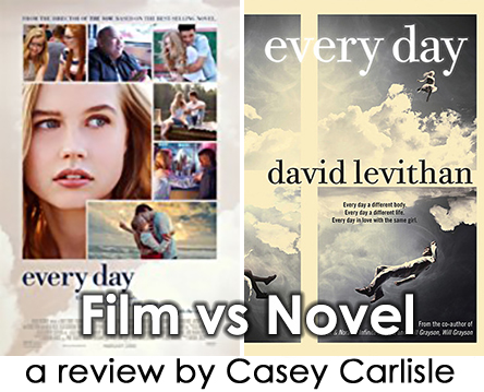 Every Day Film vs Novel Pic 01 by Casey Carlisle.jpg