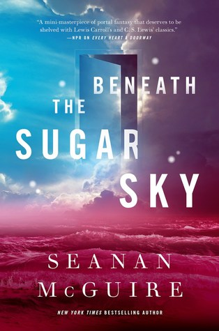 Beneath the Sugar Sky (#3 Wayward Children) Book Review Pic 01 by Casey Carlisle
