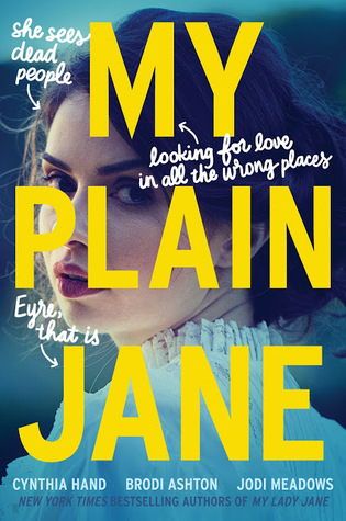 My Plain Jane (#2 The Lady Janies) Book Review Pic 01 by Casey Carlisle