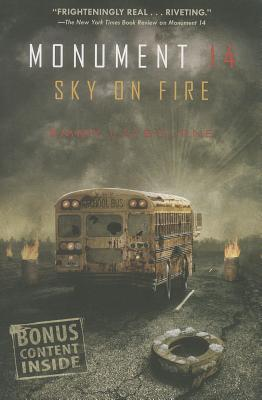 Sky on Fire (#2 Monument 14) Book Review Pic 01 by Casey Carlisle