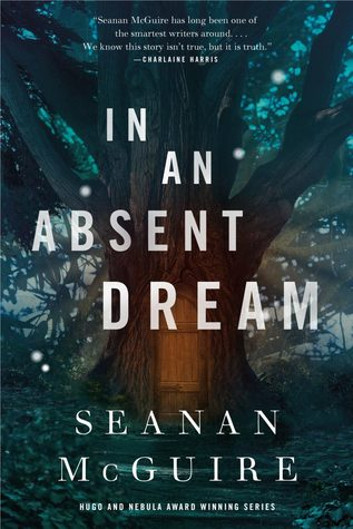 In An Absent Dream (#4 Wayward Children) Book Review Pic 01 by Casey Carlisle
