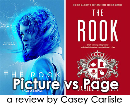 The Rook Film vs Novel Pic 01 by Casey Carlisle