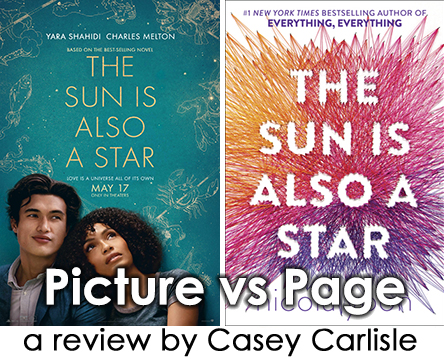 The Sun is Also a Star Picture vs Page Pic 01 by Casey Carlisle
