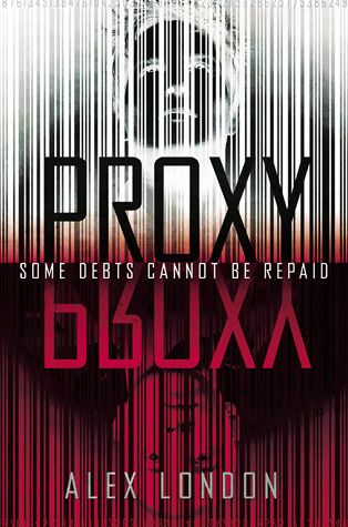 Proxy (#1 Proxy) Book Review Pic 01 by Casey Carlisle