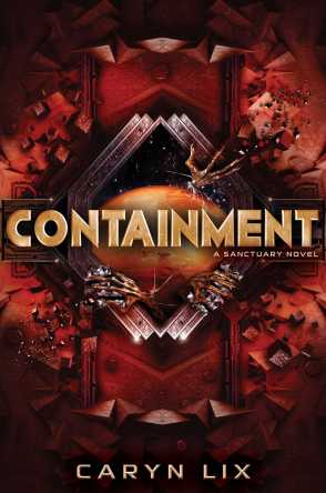 Containment (#2 Sanctuary) Book Review Pic 01 by Casey Carlisle